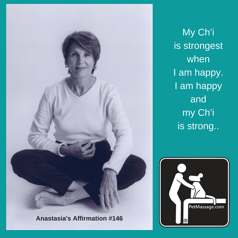 My Ch'i is strongest when I am happy. I am happy and my Ch'i is strong.