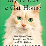 Podcast: My Life in a Cat House- an interview with Gwen Cooper