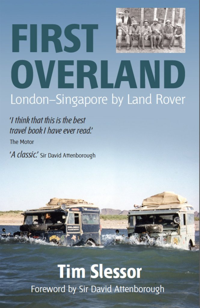 First Overland London-Singapore by Land Rover
