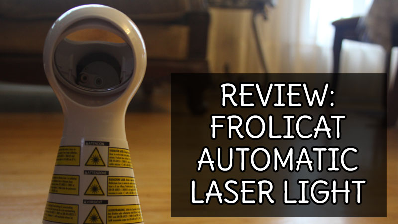 REVIEW: Frolicat Automatic Laser Light
