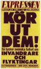 Expressens löpsedel den 6 september 1993. Borde inte den leda till åtal?