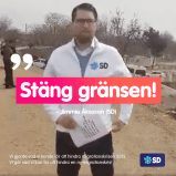 I mars 2020 var Jimmie Åkesson vid den grek-turkiska gränsen och delade ut flygblad där det stod att Sverige är fullt.