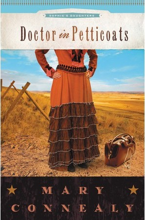 Doctor in Petticoats by Mary Connealy
