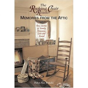 Rocking Chair Reader Memories From the Attic