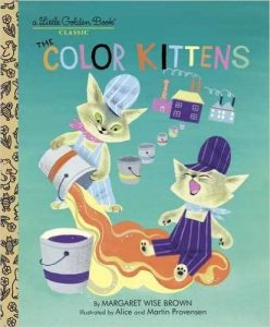 THE COLOR KITTENS--LITTLE GOLDEN BOOK