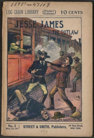 Jesse James' Oath, or Tracked to Death by W.B. Lawson (Street & Smith Publishers, Dec. 1897)