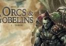 Orcs & Gobelins, la nouvelle saga BD chez Soleil