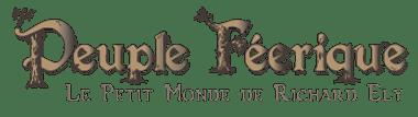 Fées, elfes, lutins | Peuple Féerique – Le Petit Monde de Richard Ely