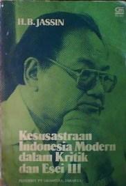 Kesusastraan Indonesia Modern dalam Kritik dan Esei (I-IV) - H.B.Jassin