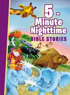 5-Minute Nighttime Bible Stories