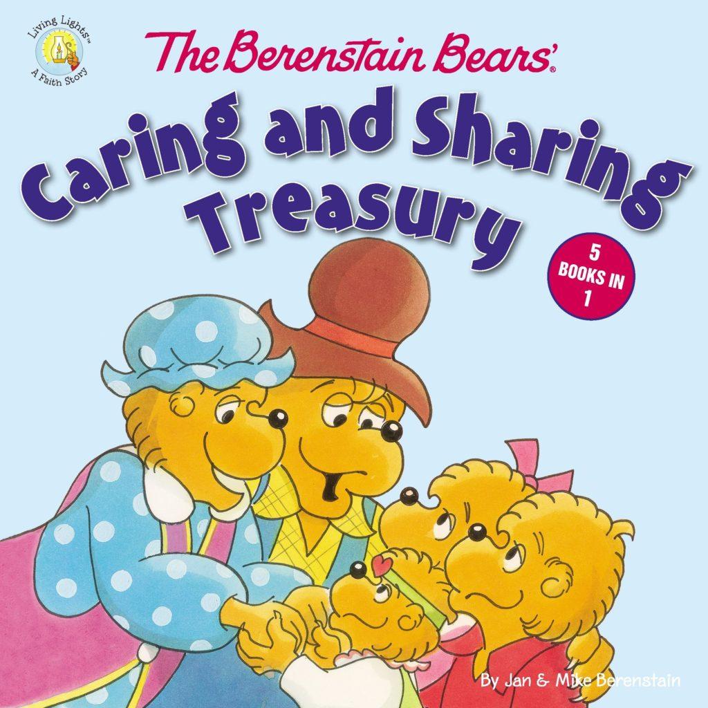 The Berenstain Bears Caring and Sharing Treasury