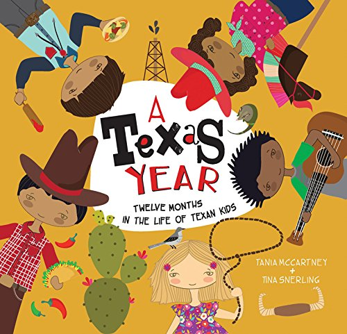 A Texas Year Twelve Months in the Life of Texan Kids