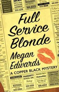 Full Service Blonde by Megan Edwards