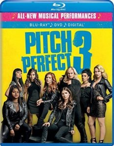 Last Call Pitches! Pitch Perfect 3 Now on Blu-Ray