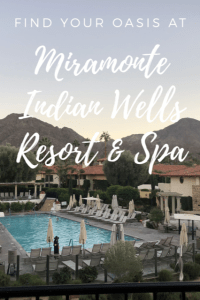 Find Your Oasis at The Miramonte Indian Wells Resort and Spa
