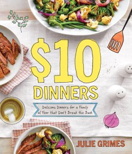 $10 Dinners by Julie Grimes