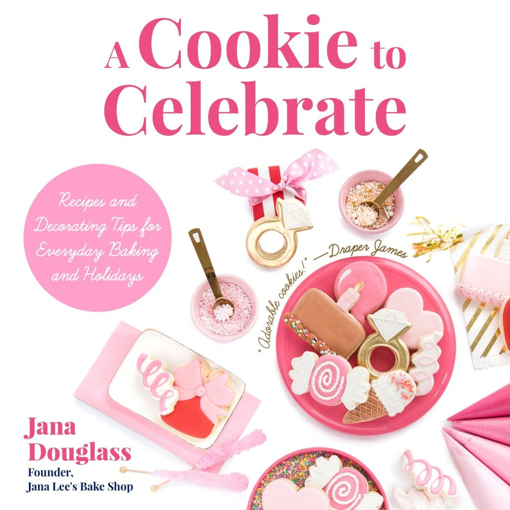 A Cookie to Celebrate by Jana Douglass
