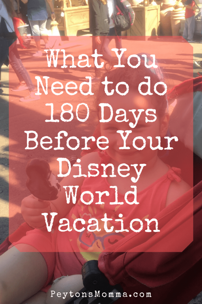 180 Days Before Your Disney World Vacation
