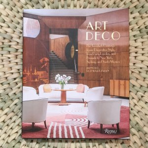 Art Deco: The Twentieth Century's Iconic Decorative Style from Paris, London, and Brussels to New York, Sydney, and Santa Monica by Arnold Schwartzman