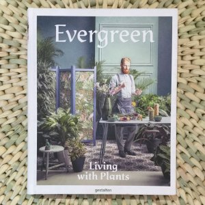 Evergreen: Living with Plants