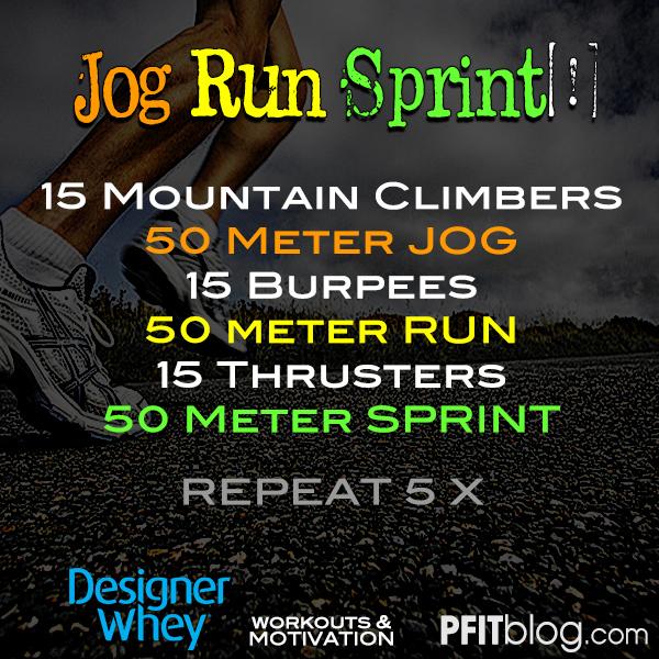 jog run sprint full body workout pfitblog