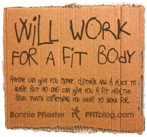 will work for a fit body