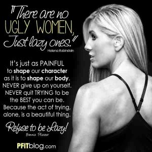 There are no ugly women