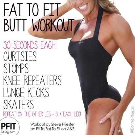 Fat To Pfit Butt Workout