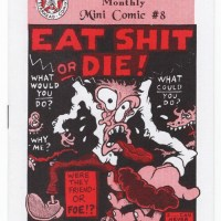 EAT SHIT OR DIE underground comix PETER BAGGE J.R. Williams minicomix 1993 1st
