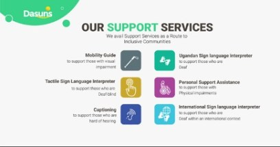 Graphic of DASUNS site logo. The DASUNS website enables Ugandans with disabilities to find and pay for the services of mobility guides, personal support assistants, sign language interpreters, and captioners.