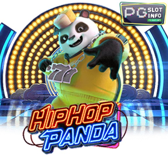 hip hop panda slot ฮิปฮอปแพนด้า สล็อตจากค่าย PG Slot