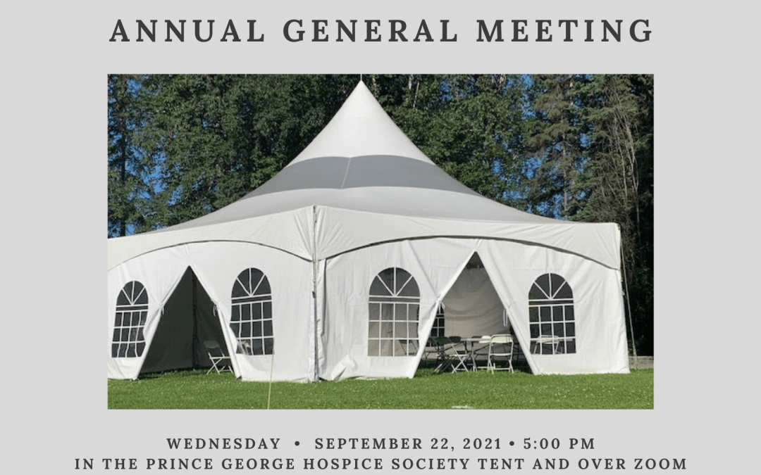 Notice Of The Prince George Hospice Society 2021 Annual General Meeting