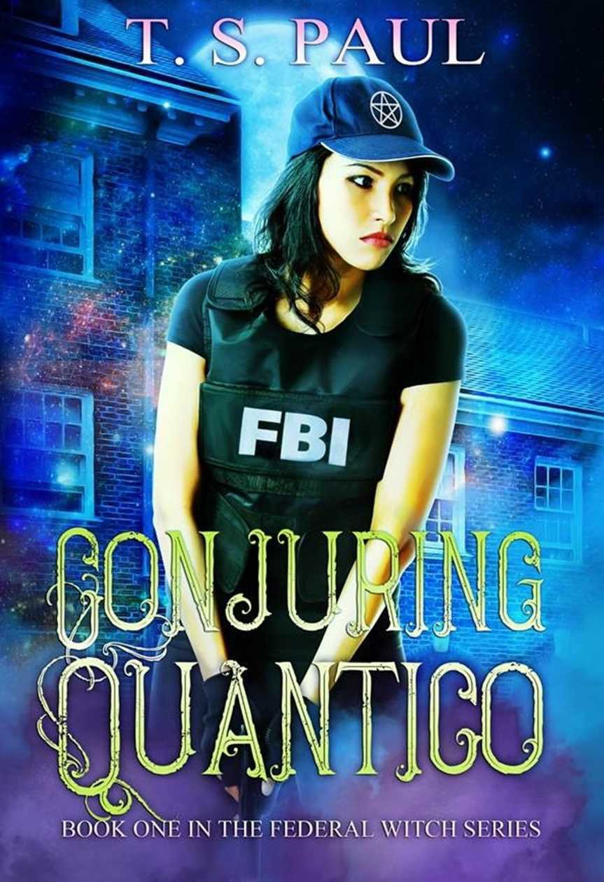Conjuring Quantico -Perhaps a bit childish at times but fun read nonetheless.
