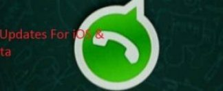 WhatsApp Updates For iOS & Android Beta