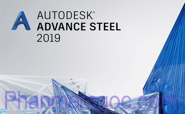 Download Autodesk Advance Steel 2019 Full Crack Link Google Drive 000-min