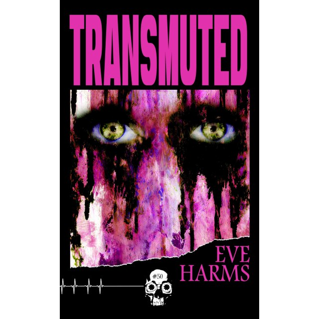 """Illustrated cover for Eve Harms' """"Transmuted"""" featuring two glowing yellow eyes in a wash of pink paint streaks."""