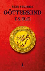Edda reloaded-Götterkind 1 © T.S. Elin