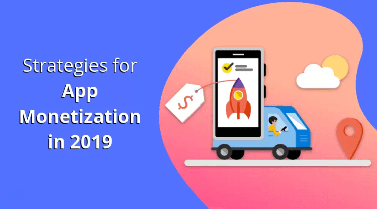 7 Strategies to guarantee the results of App Monetization in