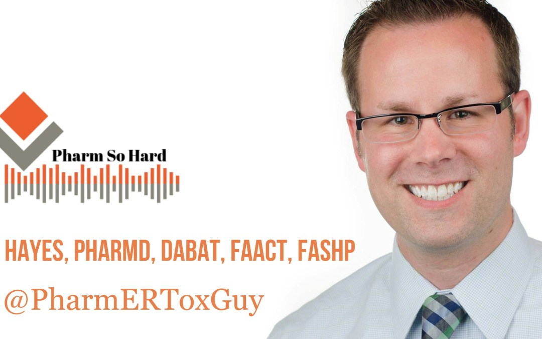 Episode 22. History and Outlook of EM Pharmacy with Bryan Hayes, PharmD, DABAT, FAACT, FASHP
