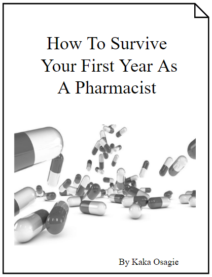 FREE E-Book on How To Survive Your First Year As A Pharmacist