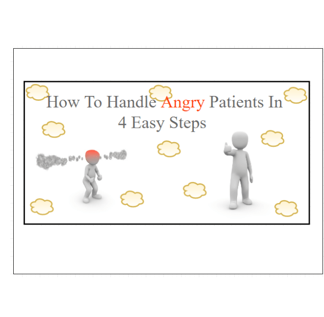 How To Handle Angry Patients In 4 Easy Steps