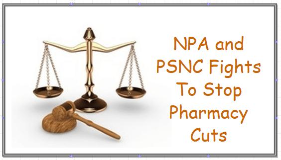 npa and psnc go against pharmacy cuts