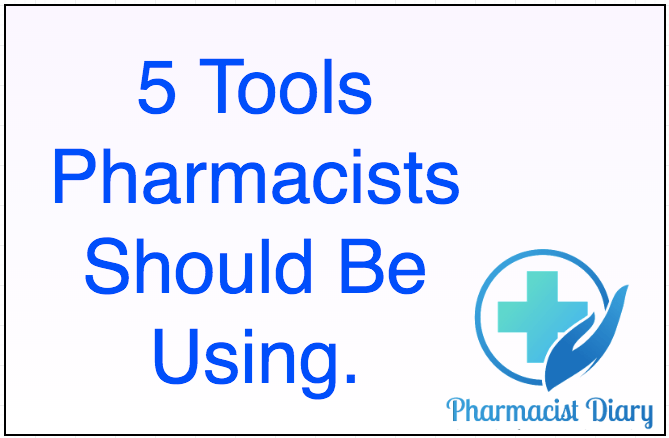5 Tools Pharmacists Should Be Using.