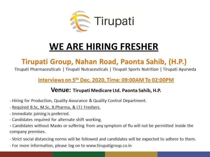 Tirupati Medicare Walkin 5th Dec 2020 for Production QC QA