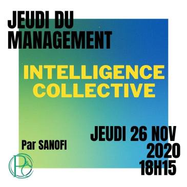 Jeudi du Management : L'intelligence Collective