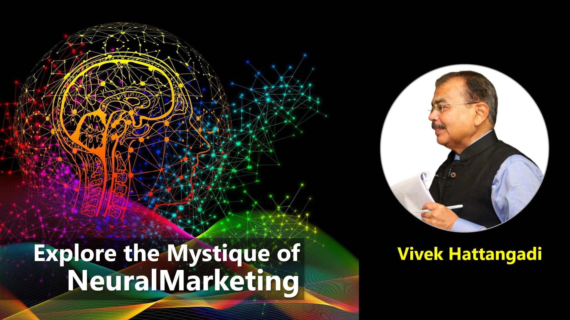 Explore the Mystique of NeuralMarketing