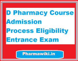 D Pharmacy Course Admission Process Eligibility Entrance Exam