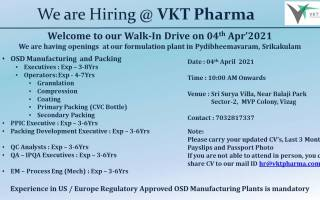 VKT Pharma – Walk-In Drive for Manufacturing / Packing / QC / QA / Packing Development / PPIC / Engineering & Maintenance on 4th Apr' 2021 @ Vizag