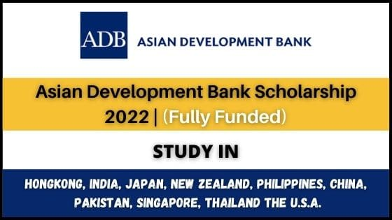 Asian Development Bank Scholarship 2022