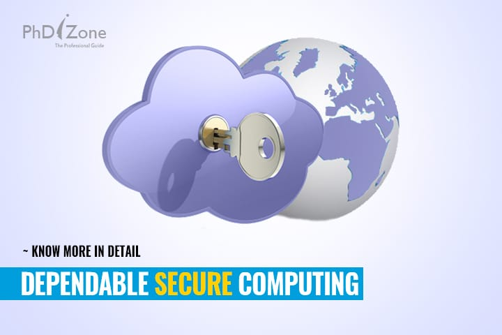 Dependable and Secure Computing